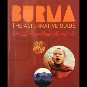 Burma – The Alternative Guide